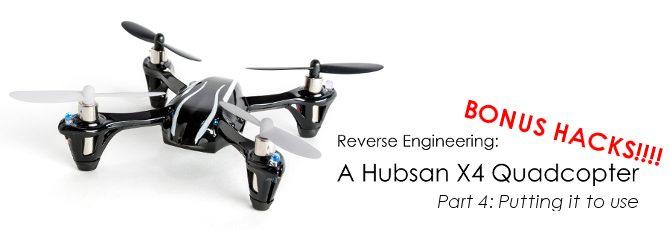 Reverse Engineering a Hubsan X4 Quadcopter – Bonus Hack!